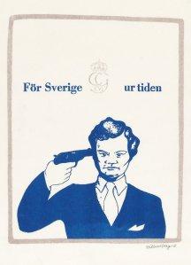 """""""För Sverige ur tiden"""" cortesy Lars Hillersberg 1968"""