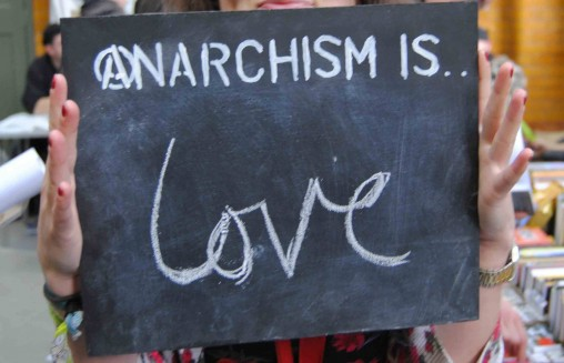 anarchism is love
